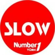 NUMBER ONE TÜRK SLOW