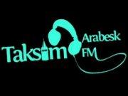 Taksim Fm Arabesk