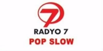 RADYO 7 POP SLOW