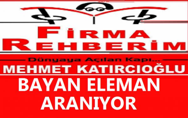 HATAY FİRMA REHBERİM'DE ÇALIŞTIRILACAK BAYAN ELEMAN ALINACAKTIR.