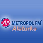 Metropol Fm Alaturka