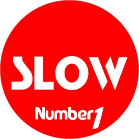 NUMBER ONE SLOW