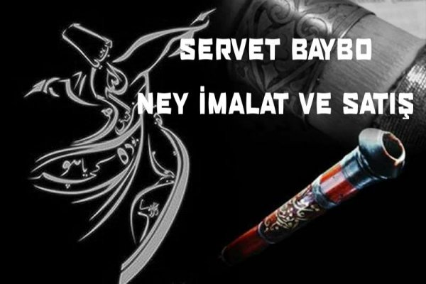 Servet Baybo Ney İmalat Ve Satış - Hatay Antakya